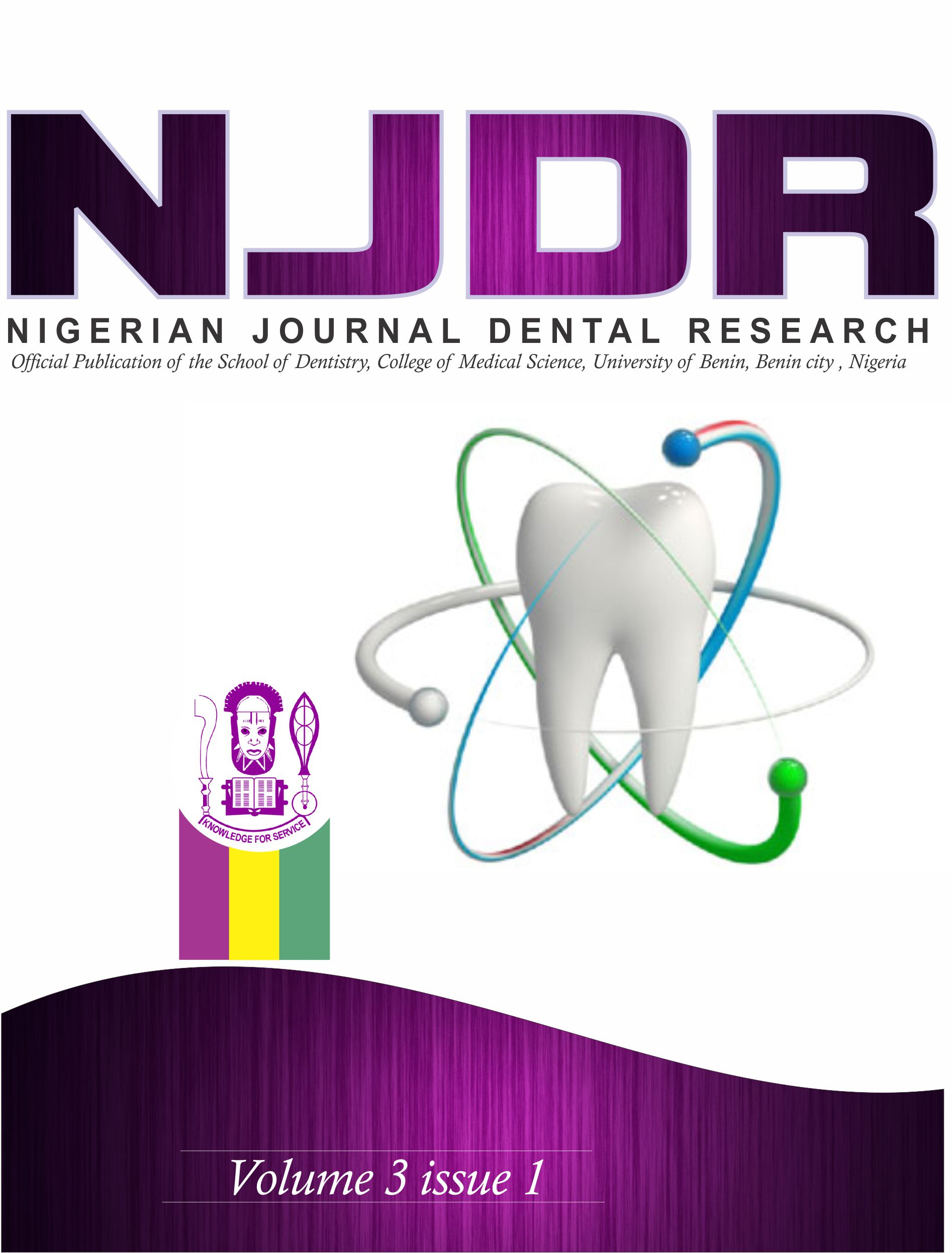NIGERIAN JOURNA DENTAL RESEARCH